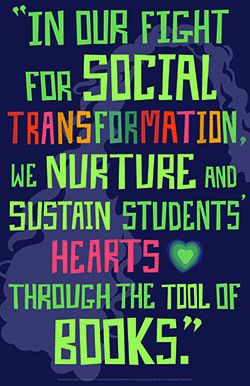 In our fight for social transformation, we nurture and sustain students' hearts/ Poster