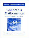 Childrens Mathematics/A Guide for Workshop Leaders cover