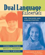 Dual Language Essentials for Teachers and Administrators