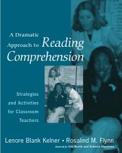 A Dramatic Approach to Reading Comprehension