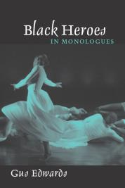 Black Heroes in Monologues