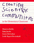 Creating Scientific Communities in the Elementary Classroom cover