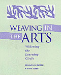 Weaving In the Arts cover