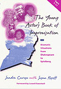 the young actors book of improvisation dramatic situations from shakespeare to spielberg vol 2