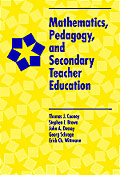 Mathematics, Pedagogy, and Secondary Teacher Education