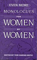 Even More Monologues for Women by Women cover