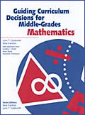Guiding Curriculum Decisions for Middle-Grades Mathematics