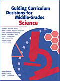 Guiding Curriculum Decisions for Middle-Grades Science