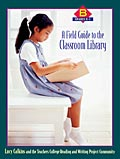 A Field Guide to the Classroom Library B
