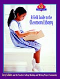 A Field Guide to the Classroom Library G