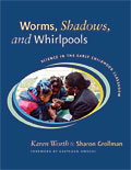 Worms, Shadows, and Whirlpools cover