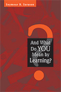 And What Do You Mean by Learning? cover