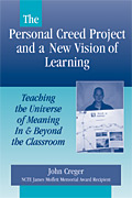 The Personal Creed Project and a New Vision of Learning
