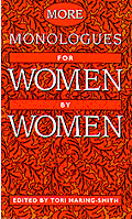 More Monologues for Women, by Women cover