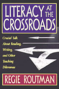 Literacy at the Crossroads