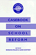 Casebook on School Reform