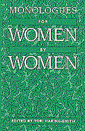 Monologues for Women, by Women cover