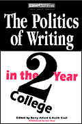 The Politics of Writing in the Two-Year College cover