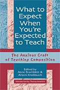 What to Expect When You're Expected to Teach cover
