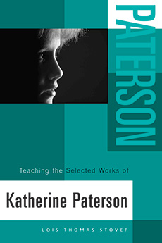 Teaching the Selected Works of Katherine Paterson cover