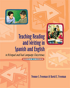 Teaching Reading and Writing in Spanish and English in Bilingual and Dual Language Classrooms, Second Edition cover