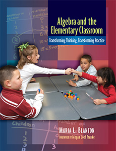 Algebra and the Elementary Classroom cover