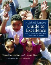 A School Leader's Guide to Excellence