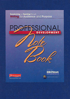 Regie Routman in Residence:  Transforming our Teaching through Writing for Audience and Purpose -- Professional Development Notebook (single copy) cover