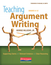 Teaching Argument Writing, Grades 6-12 cover