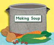 Making Soup (Kindergarten Getting Started Lap Books)