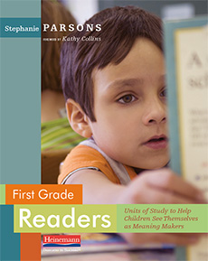 First Grade Readers by Stephanie Parsons. Units of Study to Help ...