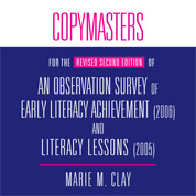 Copymasters for the Revised Second Edition of An Observation Survey of Early Literacy Achievement (2006) and Literacy Lessons (2005) (CD)