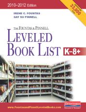 The Fountas & Pinnell Leveled Book List, K-8+