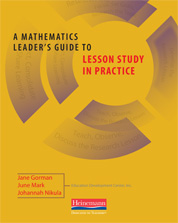 A Mathematics Leader's Guide to Lesson Study in Practice cover