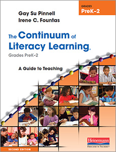 The Continuum of Literacy Learning, Grades PreK-2, Second Edition