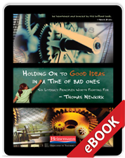Learn more aboutHolding On to Good Ideas in a Time of Bad Ones (eBook)