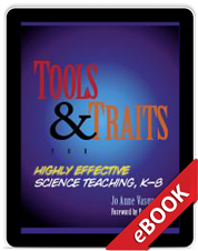 Tools & Traits of Highly Effective Science Teaching, K-8 (eBook)