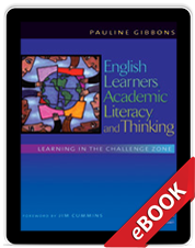 English Learners, Academic Literacy and Thinking (eBook)