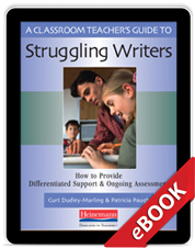 Learn more aboutA Classroom Teacher's Guide to Struggling Writers (eBook)