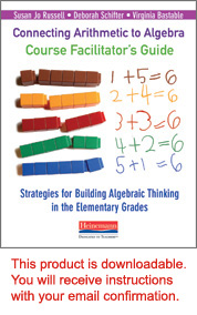 Connecting Arithmetic to Algebra Course Facilitator's Guide cover