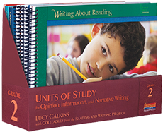 Units of Study in Opinion, Information, and Narrative Writing, Grade 2