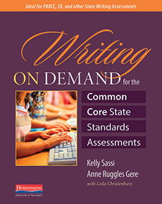 Learn more aboutWriting on Demand for the Common Core State Standards Assessments