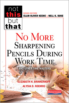 No More Sharpening Pencils During Work Time and Other Time Wasters cover