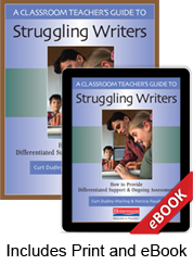Learn more aboutA Classroom Teacher's Guide to Struggling Writers (Print eBook Bundle)