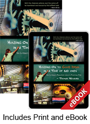 Holding On to Good Ideas in a Time of Bad Ones (Print eBook Bundle)