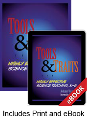 Tools and Traits for Highly Effective Science Teaching, K-8 (Print eBook Bundle)