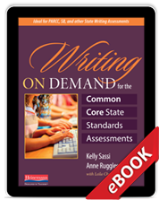 Learn more aboutWriting on Demand for the Common Core State Standards Assessments (eBook)