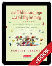 Scaffolding Language, Scaffolding Learning, Second Edition (eBook)