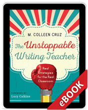 The Unstoppable Writing Teacher (eBook)