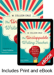 Learn more aboutThe Unstoppable Writing Teacher (Print eBook Bundle)